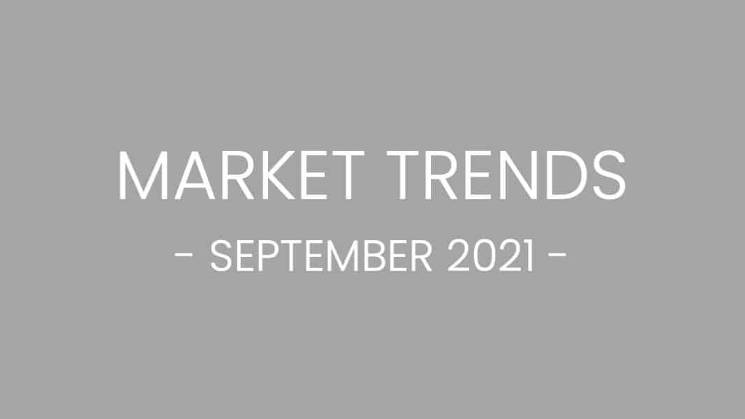 Sept 2021 Market Trends